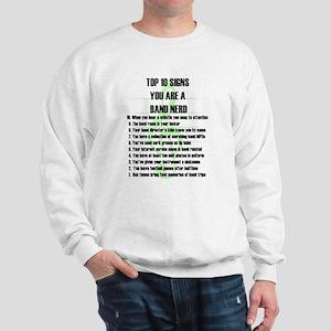 Band Nerd Top 10 Sweatshirt