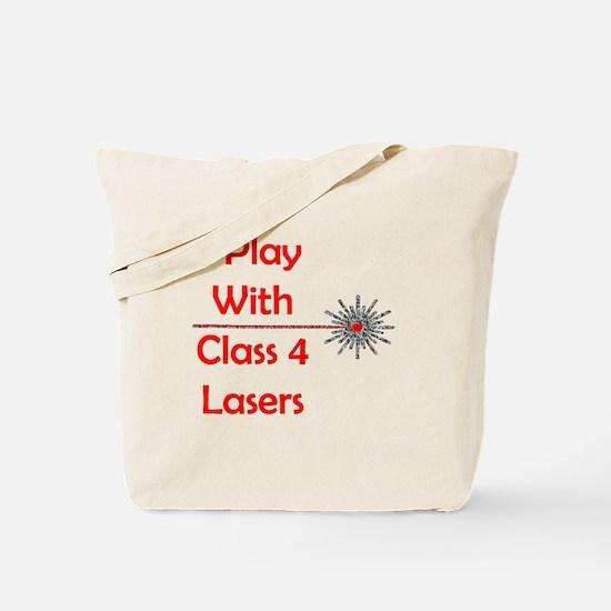 Class 4 Laser Tote Bag