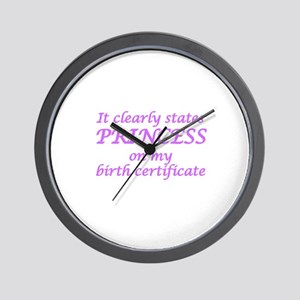 IT CLEARLY STATES PRINCESS ON MY BIRTH  Wall Clock