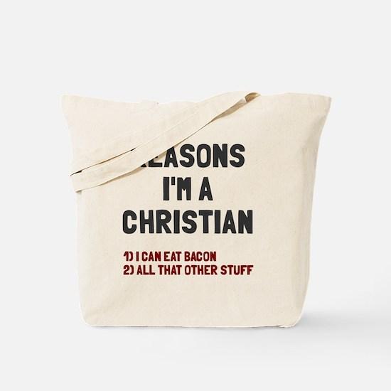 Reasons I am Christian Bacon Tote Bag