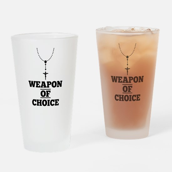 Weapon of Choice Drinking Glass