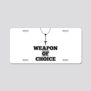 Weapon of Choice Aluminum License Plate