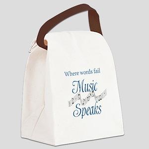 WHERE WORDS FAIL MUSIC SPEAKS Canvas Lunch Bag