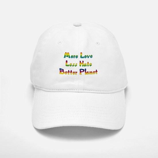 More Love Less Hate Baseball Baseball Cap