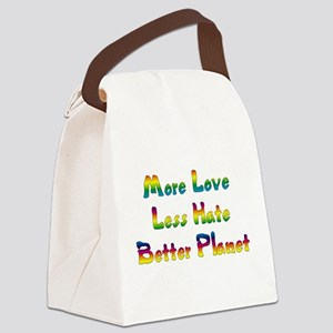 More Love Less Hate Canvas Lunch Bag