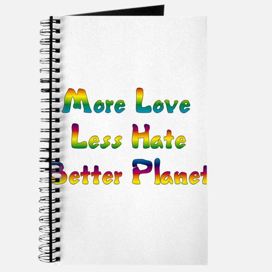 More Love Less Hate Journal