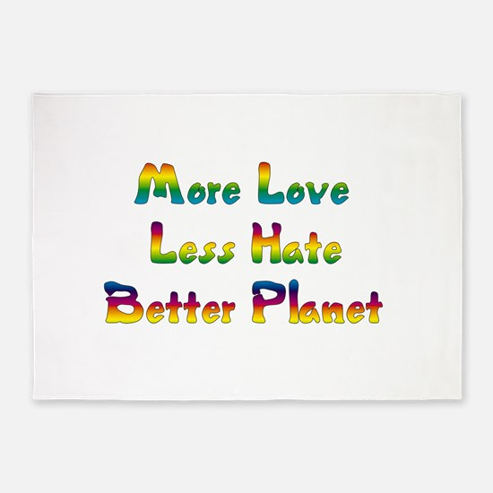 More Love Less Hate 5'x7'Area Rug