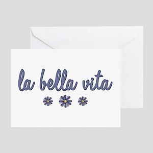 La Bella Vita Greeting Card