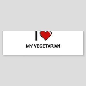 I love My Vegetarian Bumper Sticker