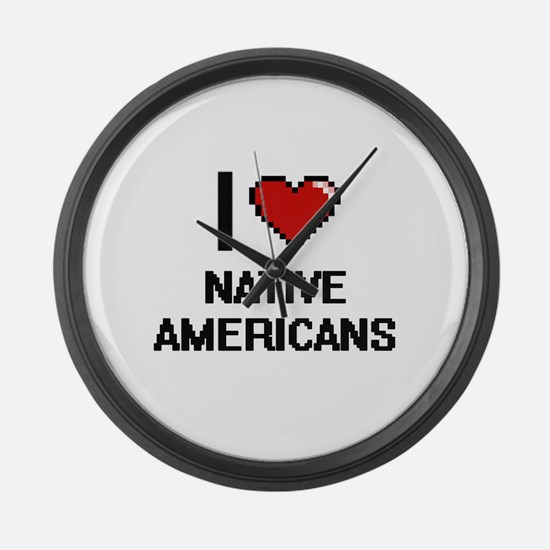 I Love Native Americans Large Wall Clock
