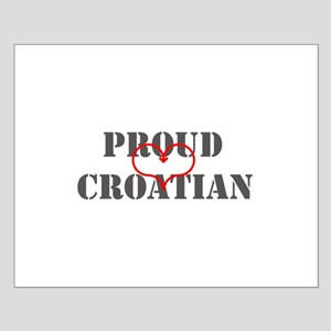 Proud Croatian Small Poster