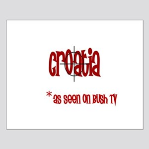 Croatia on Bush tv Small Poster