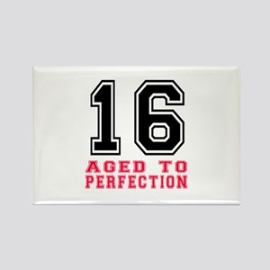 16 Aged To Perfection Birthday De Rectangle Magnet