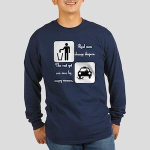 Real Men Change Diapers Long Sleeve Dark T-Shirt