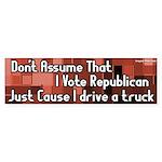 Not a Republican Trucker bumper sticker
