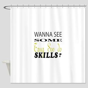 Wanna See Some Tang Soo Do Skills ? Shower Curtain