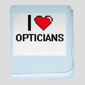 I Love Opticians baby blanket