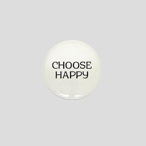 Choose Happy Mini Button