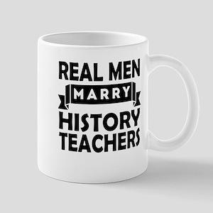 Real Men Marry History Teachers Mugs