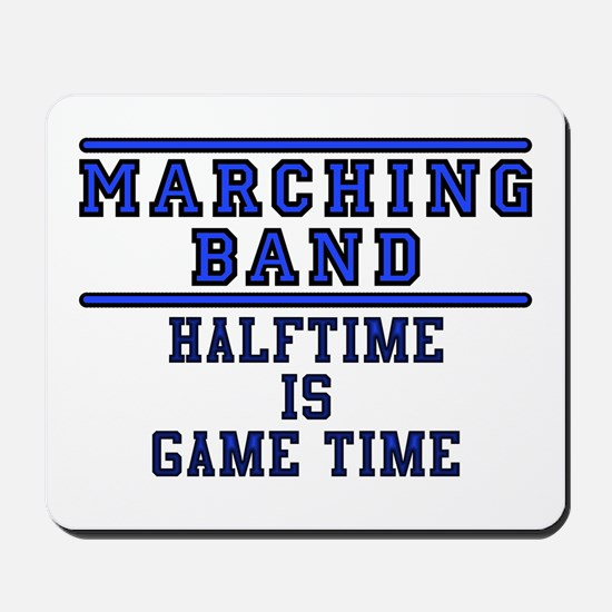 Halftime Is Game Time Mousepad