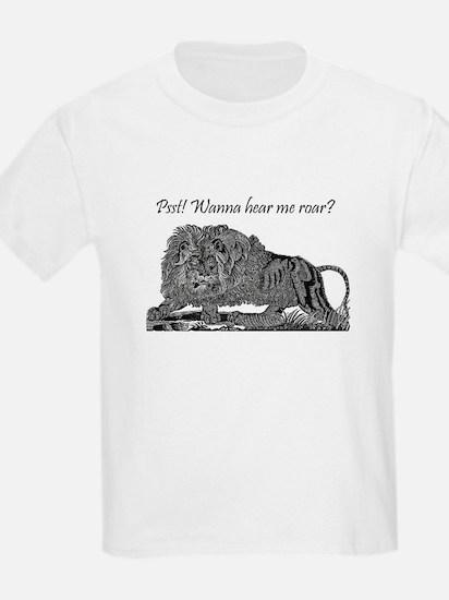 Psst! Wanna hear me roar? LION T-Shirt