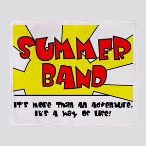 Summer Band - More Than An Adventure Throw Blanket