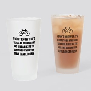 Handsome Ride Bike Drinking Glass