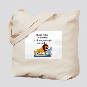 Lion and Dentist - Toothache and Hunter Tote Bag