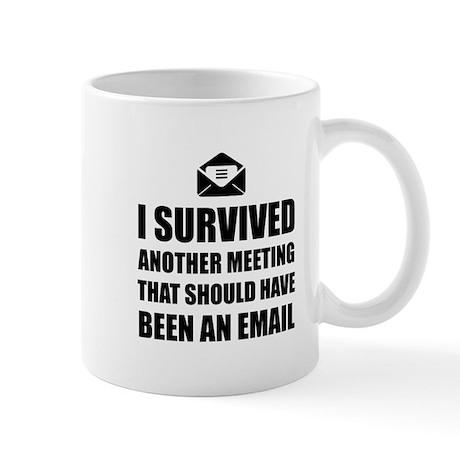 Office mugs She Meeting Email Mugs Cafepress Funny Office Mugs Cafepress