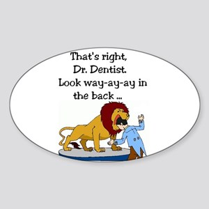 Lion and Dentist - Toothache and Hunter Sticker
