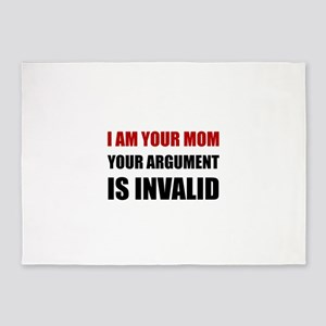 Mom Argument Invalid 5'x7'Area Rug