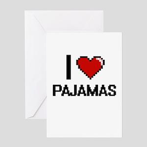 I Love Pajamas Greeting Cards