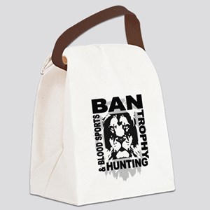 BAN Trophy Hunting and Blood Sports Canvas Lunch B