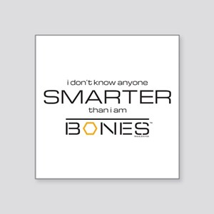 "Bones Smarter Square Sticker 3"" x 3"""