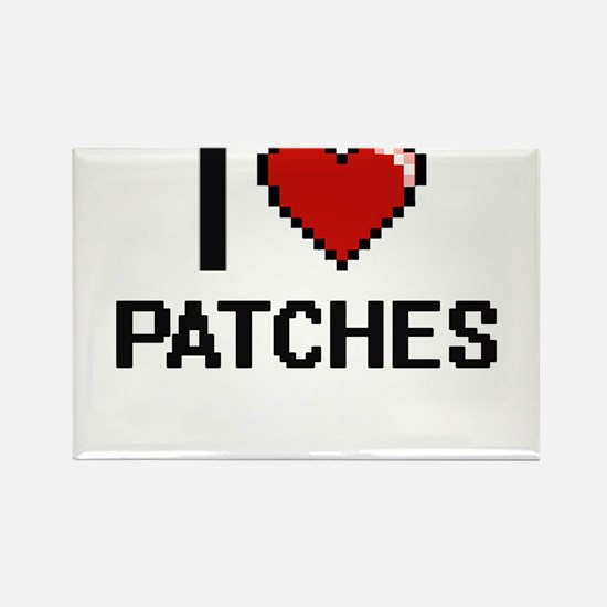 I Love Patches Magnets