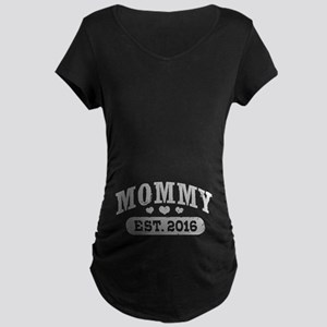 Mommy Est. 2016 Maternity Dark T-Shirt