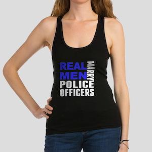 Real Men Marry Police Officers Racerback Tank Top