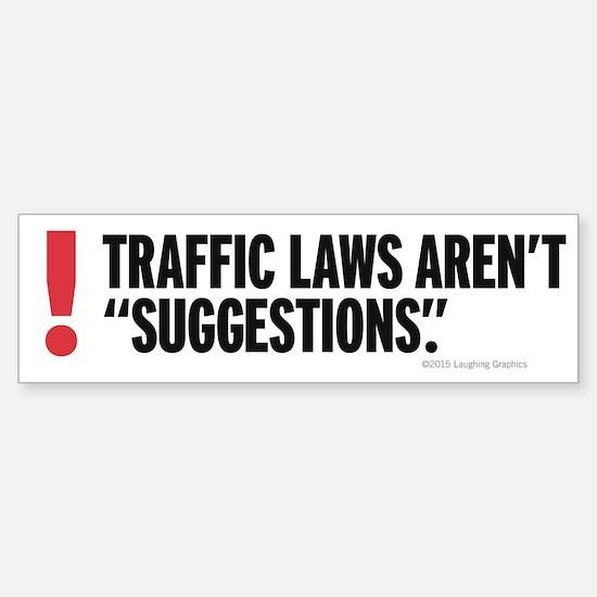 Traffic Laws Bumper Bumper Bumper Sticker