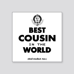 The Best in the World – Cousin Sticker