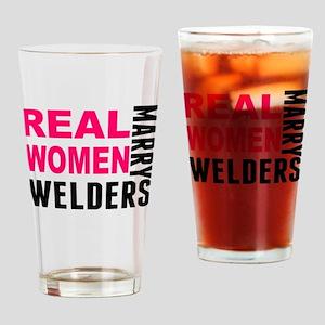 Real Women Marry Welders Drinking Glass