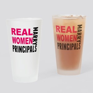 Real Women Marry Principals Drinking Glass