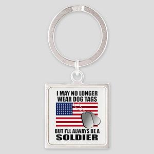 I may no longer wear dog tags... Square Keychain