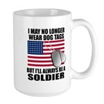 I may no longer wear dog tags... Large Mug
