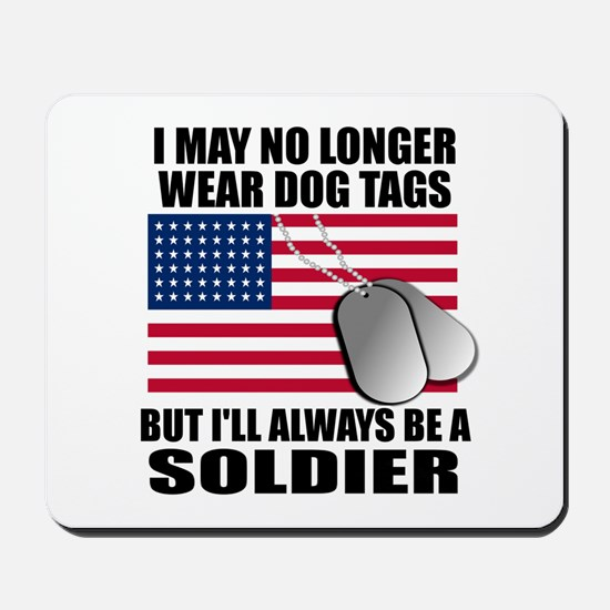 I may no longer wear dog tags... Mousepad