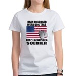 I may no longer wear dog tags... Women's T-Shirt