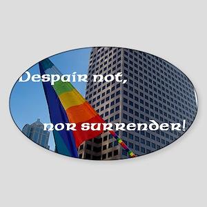 Despair Not Cardsize Sticker