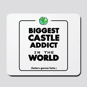 Biggest Castle Addict Mousepad