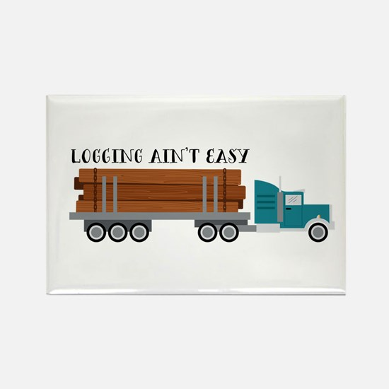 Logging Aint Easy Magnets