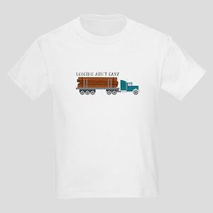 Logging Aint Easy T-Shirt