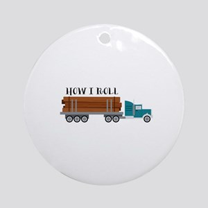 How I Roll Round Ornament